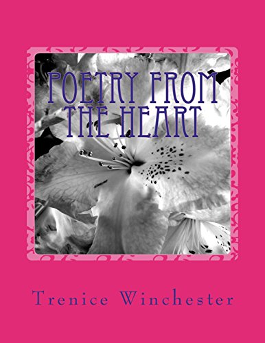 Poetry From The Heart por Trenice N Winchester