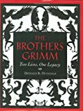 Brothers Grimm: Two Lives, One Legacy