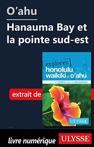 Descargar Libro O'ahu - Hanauma Bay et la pointe sud-est de Collectif