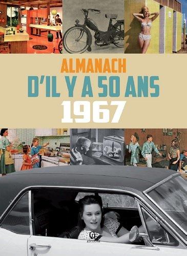 Almanach il y a 50 ans : 1967