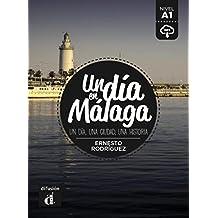 Colección Un día en. Un día en Málaga (Un dia en...)