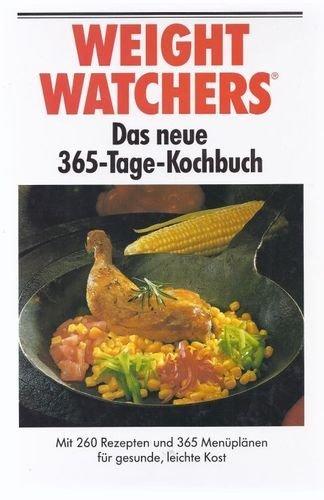 weight-watchers-das-neue-365-tage-kochbuch-mit-260-rezepten-und-365-menuplanen-fur-gesunde-leichte-k