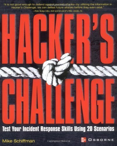 Hacker's Challenge : Test Your Incident Response Skills Using 20 Scenarios published by McGraw-Hill Osborne Media (2001) Paperback