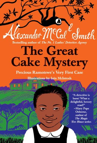 The Great Cake Mystery: Precious Ramotswe's Very First Case (No. 1 Ladies' Detective Agency (Precious Ramotswe Mysteries))