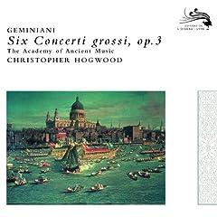 Geminiani: Concerto Grosso Op.3, No. 5 - 1a. Adagio