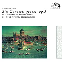 Geminiani: Concerto Grosso Op.3, No. 1 - 1. Adagio - Allegro