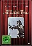 Dschingis Khan - Die goldene Horde