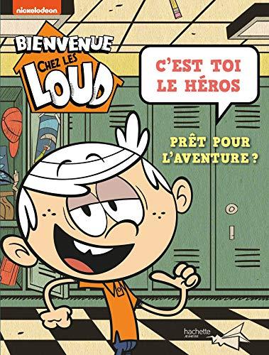 Bienvenue chez les Loud - C'est toi le héros