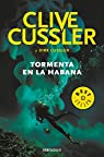 Tormenta en La Habana par Cussler