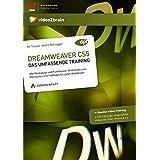 Dreamweaver CS5: Alle Werkzeuge und Funktionen, Workshops zum Mitmachen und Profi-Tipps für gutes Webdesign