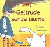 Gertrude senza piume