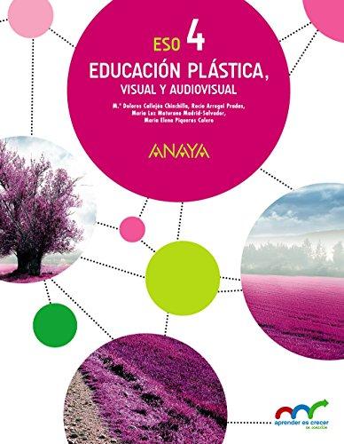 Educación Plástica, Visual y Audiovisual 4. (Aprender es crecer en conexión)