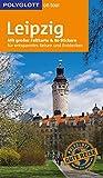 POLYGLOTT on tour Reiseführer Leipzig: Mit großer Faltkarte und 80 Stickern - Daniela Schetar, Friedrich Köthe
