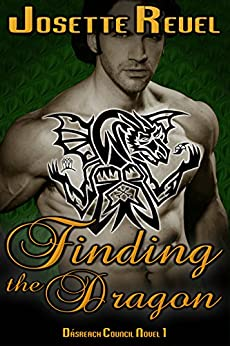 Finding the Dragon (Dásreach Council Novels Book 1) by [Reuel, Josette]