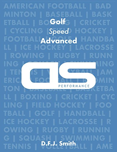 DS Performance - Strength & Conditioning Training Program for Golf, Speed, Advanced (English Edition) por D F J Smith