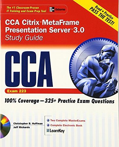 CCA Citrix MetaFrame Presentation Server 3.0 Study Guide (Exam 223) (Certification Press S.)