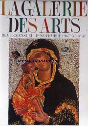 GALERIE DES ARTS (LA) [No 48] du 01/11/1967 - L'ART RUSSE - VIERA DA SILVA - L'AVENTURE DE L'ART ABSTRAIT DIX ANS APRES.