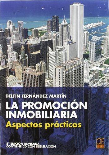 Promocion inmobiliaria - aspectos practicos por Delfin Fernandez Martin