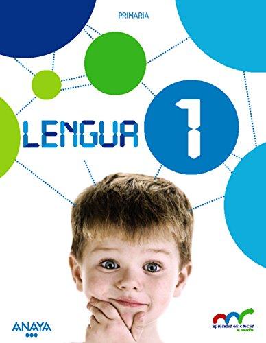 Lengua 1 (con lecturas 1) (aprender es crecer en conexión)