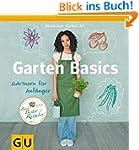 Garten Basics: Gärtnern für Anfänger...