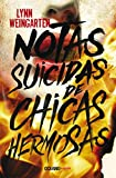 Notas suicidas de chicas hermosas (Novela)
