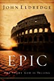 Epic: The Story God Is Telling for sale  Delivered anywhere in Ireland