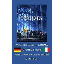 NORMA - ebook Libretto DEUTSCH-Ita: Video Libretto Smart