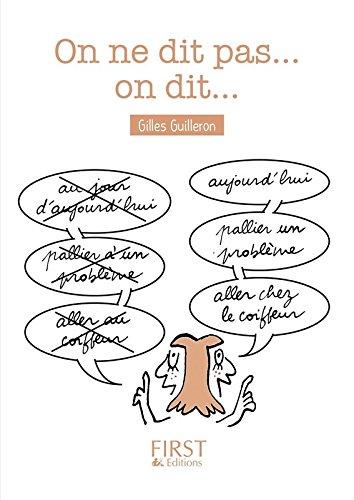 Petit Livre - On ne dit pas mais on dit par Gilles GUILLERON