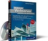 Dedizierte Webserver: einrichten und administrieren (Galileo Computing)