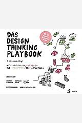 Das Design Thinking Playbook: Mit traditionellen, aktuellen und zukünftigen Erfolgsfaktoren Taschenbuch