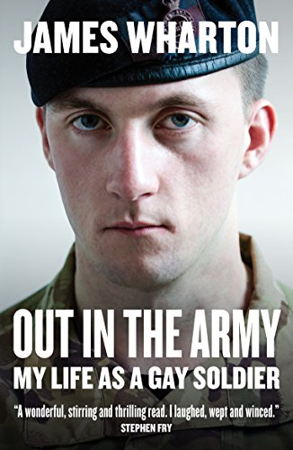 Out in the Army: My Life as a Gay Soldier (English Edition)