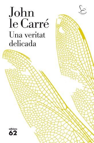 Una veritat delicada (El Balancí Book 700) (Catalan Edition)