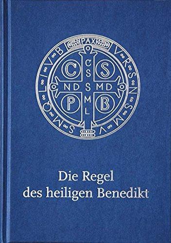 Die Regel des heiligen Benedikt: Liebhaber-Ausgabe