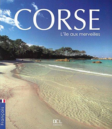 Corse l'Ile aux Merveilles (Edition Française)