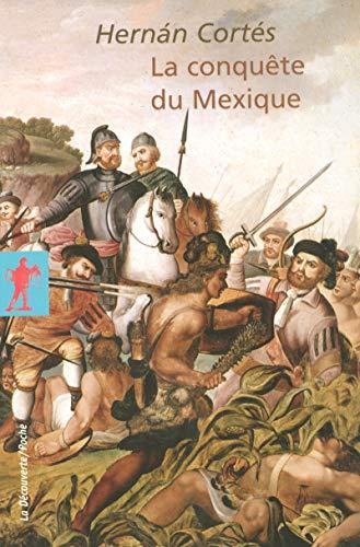 La conquête du Mexique par Hernán CORTÉS