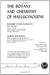 The Botany and Chemistry of Hallucinogens (American Lecture Series) by Richard Evans Schultes (1980-07-30)