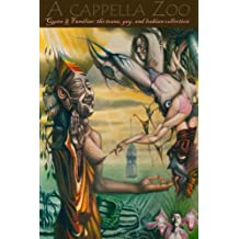 A cappella Zoo #15: QUEER & FAMILIAR: the trans, gay, and lesbian collection (fall 2015): Volume 15