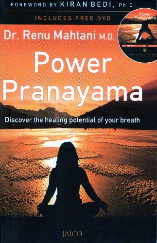 Power Pranayama: The Key to Body-Mind Management