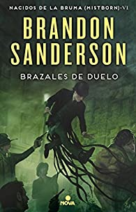 Brazales de duelo par Brandon Sanderson