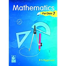 Mathematics for class 7 by R S Aggarwal (2018-19 Session)