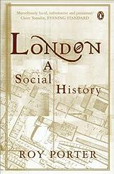 London: A Social History by Roy Porter (2000-10-05)