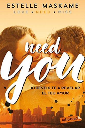 Need You (LABUTXACA) por Estelle Maskame