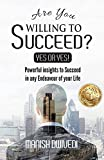 Are You Willing to Succeed? Yes or Yes