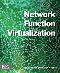 Network Function Virtualization by Ken Gray (2016-07-18)