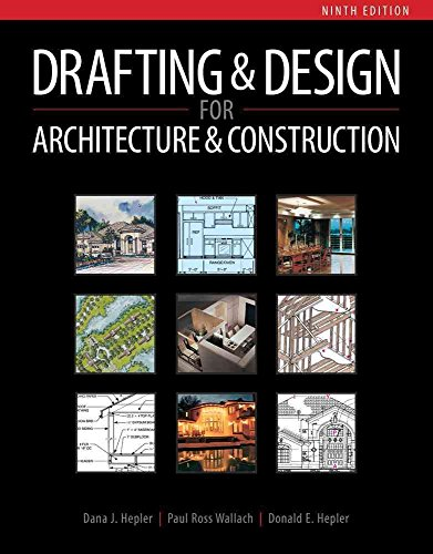 [(Drafting and Design for Architecture & Construction)] [By (author) Dana J Hepler ] published on (February, 2012)
