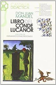 Libro del Conde Lucanor                                                         . par  Fernando Gómez Redondo