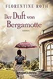 'Der Duft von Bergamotte' von Florentine Roth