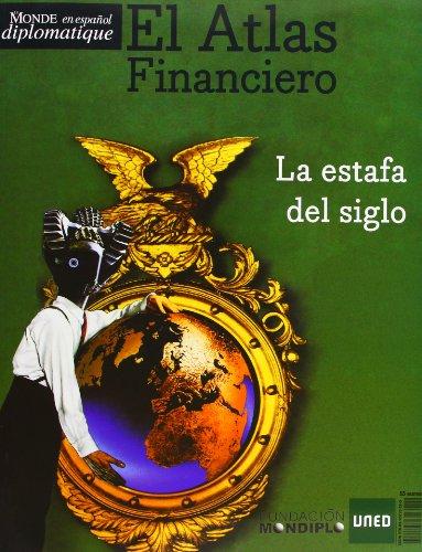 Atlas financiero: la estafa del siglo
