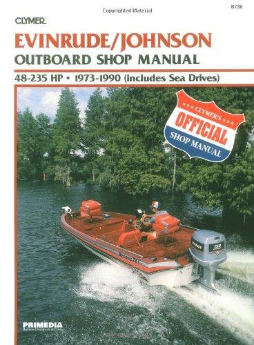 Evin/Jhsn 48-235 Hp Ob 73-90 (Clymer Marine Repair Series) -