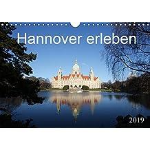 Hannover erleben (Wandkalender 2019 DIN A4 quer): Sehenswürdigkeiten in Hannover (Geburtstagskalender, 14 Seiten ) (CALVENDO Orte)